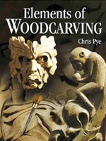 Elements of Woodcarving by Chris Pye