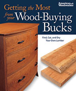 Getting the Most from your Wood- Buying Bucks