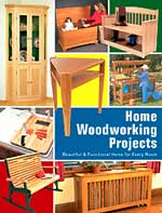 Home Woodworking Projects Book