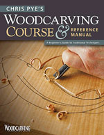 Chris Pye's Woodcarving Course & Reference Manual