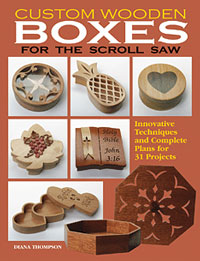 Custom Wooden Boxes For The Scroll Saw Book