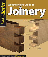 Woodworker's Guide to Joinery Book