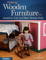 Making Wooden Furniture for American Girl® and Other 18-Inch Dolls