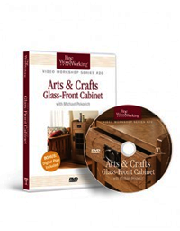 Arts and Crafts Glass-Front Cabinet DVD by Michael Pekovich