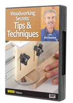 Woodworking Secret: Tips & Techniques