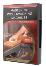 Mastering Woodworking Machines
