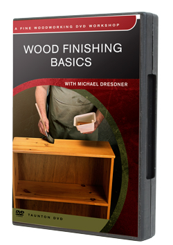 Wood Finishing Basics DVD with Michael Dresdner