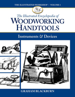 The Illustrated Encyclopedia of Woodworking Handtools