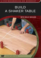 Build A Shaker Table by Kelly Mehler - DVD