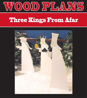Three Kings From Afar Woodworking Plan