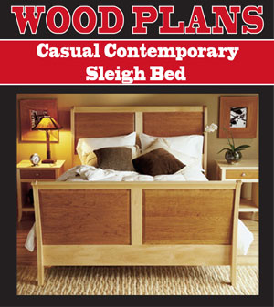 Casual Contemporary Sleigh Bed Woodworking Plans