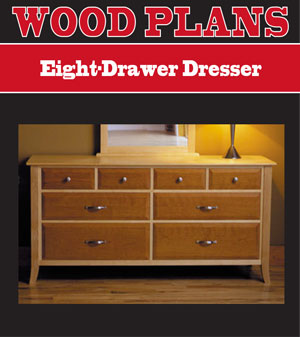 Eight-Drawer Dresser Woodworking Plan