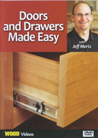 WOOD magazine's Doors and Drawers Made Easy