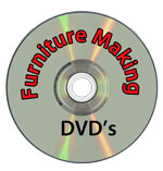 Furniture making DVD's
