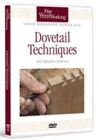 Learn dovetail techniques from a pro.