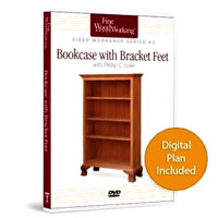 Bookcase with Bracket Feet Video  with Phillip C. Lowe (43 minutes)
