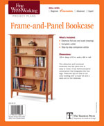 Fine Woodworking Frame-and-Panel Bookcase Project Plan